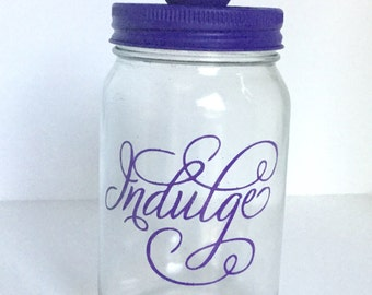 "Personalized Candy Jar - Mason Jar - Candy Treat Jar - ""Indulge"""