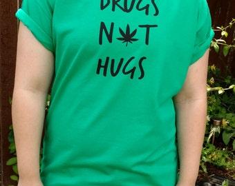 Drugs Not Hugs Tee