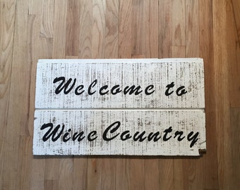 Handmade Wine Country sign on reclaimed wood