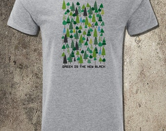 Green is the new Black NEW printed t-shirt by NO IDENTITEES. Save the trees Save the Planet Protest. Tree Hugger. Green Peace. Eco Warrior