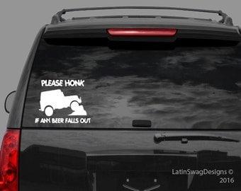 Please Honk If Drop Beer,  Car Decal,  Recreation Sticker, Recreation Decal,  Laptop Sticker,  Window Sticker, Laptop Decal,  Bumper Sticker