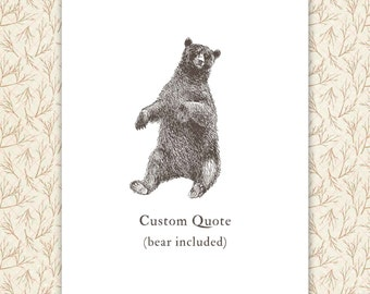 Bear Print, custom quote, personalized gift, vintage bear illustration
