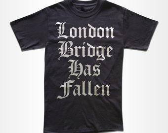 London Bridge Has Fallen T Shirt - Graphic Tees For Men & Women