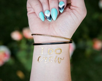I do crew  Bachelorette Party Favor   Bachelorette Tattoo   Gold tattoo   Bridal Party  Bridesmaid gift   Hen Party