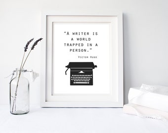 Writer gifts, digital download, gifts for writers, Victor Hugo quotes, typography art, typewriter print, printable quote, office wall art