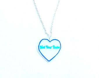 Not Your Babe Necklace