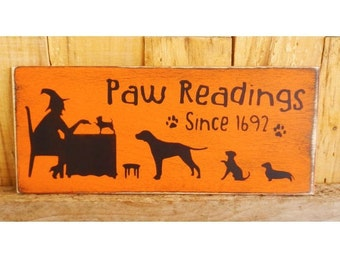"""Paw Reading Sign, 5"""" x 12""""  Hand Painted Wood Sign, Dog Halloween Sign, Fall Decoration, Autumn, Dogs, Witch, Halloween Party"""