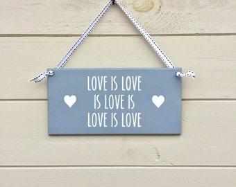 Love is Love is Love is Love is Love - Plaque