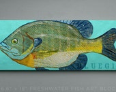 Bluegill Art Block Sign- Lake House Art- Fish Print Gift for Son- Bluegill Print- Bluegill Fishing Gifts for Men- Dad Gifts