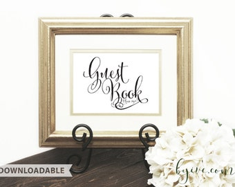 Guest Book Wedding Sign, Script Sign, Downloadable, Print it yourself.