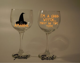 Im a good witch most of the time Party Bats Halloween Spell Potion Funny Wine Glass Name/Wording personalized (Free) Gift