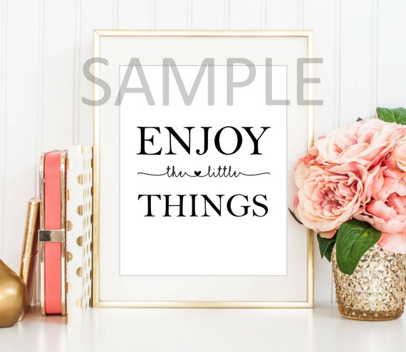 Enjoy the little things digital print typography wall art printable art instant download home decor wall poster digital download wall print