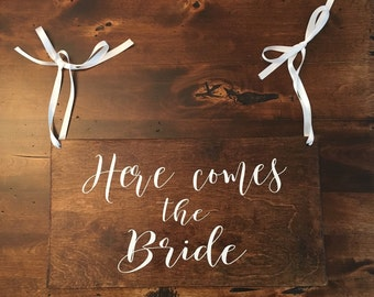 Here comes the bride, wedding sign, flower girl sign
