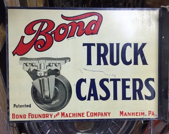 1940's Bond Truck Caster Flanged Sign