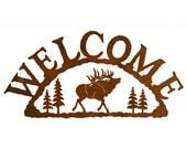 Elk Steel Welcome Sign
