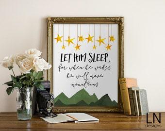 Instant 'Let HIM sleep for when he wakes...' Printable Digital Art Nursery Art Mountains 8x10 Print Watercolors