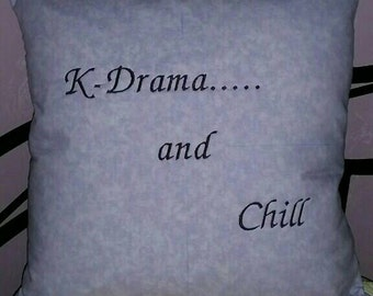 K- drama & Chill Pillow
