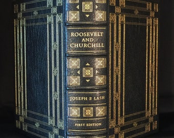 Full Leather, Limited First Edition, Franklin Library, 1976, by Joseph Lash, Roosevelt & Churchill, The Partnership That Saved The West