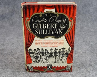 The Complete Plays Of Gilbert And Sullivan C. 1936.