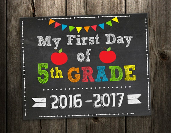 First Day of 5th Grade Sign 1st Day of School Printable