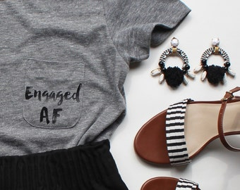 Engaged AF Pocket Tee / Engaged T-shirt