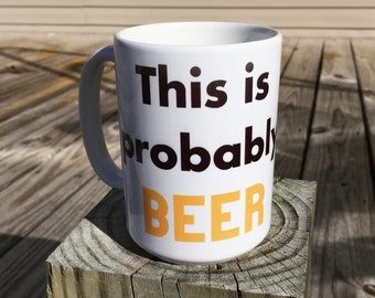 This is probably BEER coffee mug