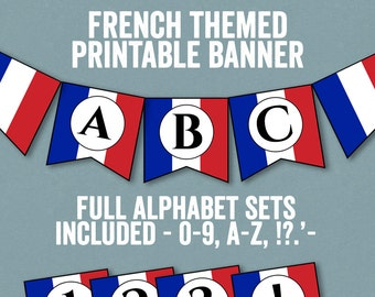 French Flag Bunting Printable, Any phrase, DIY france party banner, bunting diy alphabet, french theme banner, diy france party decor