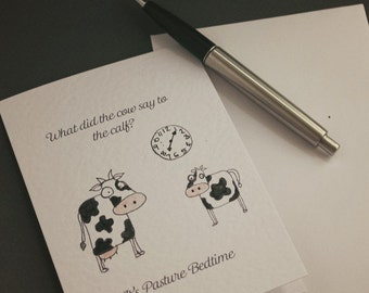 Its Pasture Bed Time - Farm Joke Hand Drawn Greeting Cards, Animal Jokes, Cow Jokes