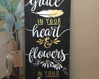 Home Decor|Wood Sign|Mumford and Sons Lyrics|Grace in your heart|Hand Painted