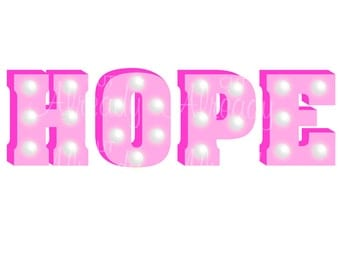 Hope - JPEG, Hope Marquee Letters, Hope print and cut, Hope Printable, Instant Download