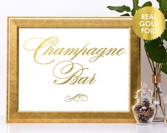 Champagne Bar Wedding Foil Sign / Reception Sign / Bar Sign / REAL Gold Foil / Bubbly Bar Sign / Wedding Sign / Lily Theme