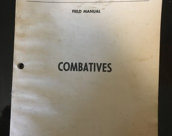 Military Field Manual - Combatives