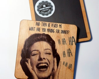 What's For Dinner Funny Housewife Wooden Drink Coaster / Magnet Hipster Design