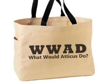 WWAD What Would Atticus Do? Canvas Bag