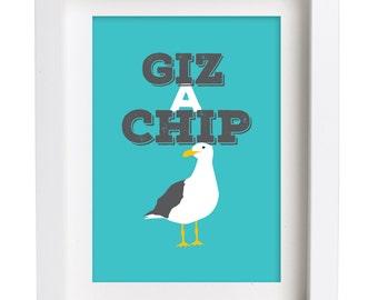 Giz a Chip funny illustration Print Seaside Gift Picture Art Artwork Illustration Text Typography