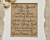 Holy Spirit You Are Welcome Here Lyrics / 8x10 Burlap Print / Farmhouse Decor / Rustic / Christian / Faith / Song / Hymn \ Fall Decor