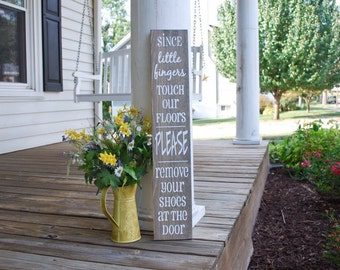 Since little fingers touch our floors wood sign.  Baby shower gift,front door,remove your shoes, wooden, no shoes, porch sign, welcome sign.