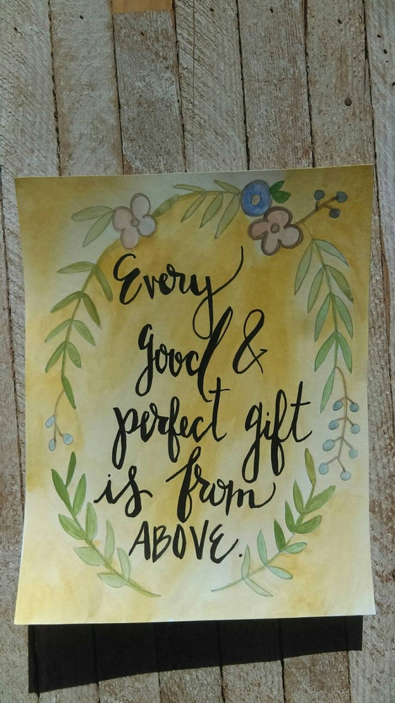 8X10 watercolor scripture art - every good and perfect gift is from above - floral - nursery art