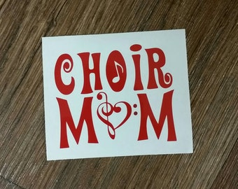 Choir Mom Decal