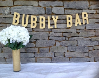 Bubbly Bar Banner | 6 INCH LETTERS | Bubbly Bar Sign | Bridal Shower Banner | Bachelorette Banner | Mimosa Bar | Champagne Bar | Bubbly Bar