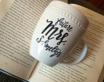 Future Mrs Last Name Mug