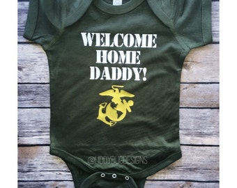 Welcome Home Daddy Military Onesie //