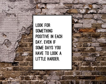 Look for something positive quote.