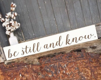 be still and know   Painted Sign   Farmhouse Style