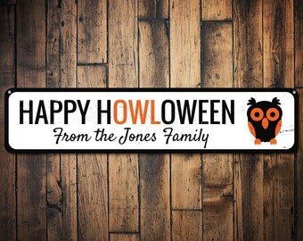 Happy HOWLoween Sign, Personalized Owl Sign, Custom Family Name Halloween Sign, Metal Happy Halloween Decor - Quality Aluminum ENS1001474