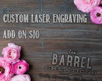 Custom Laser Engraving ADD ON