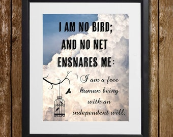Jane Eyre I Am No Bird Wall Art - Charlotte Bronte - Feather Print - Cloud Print - Bird Print - Motivational Quote - Wall Decor - Birdcage