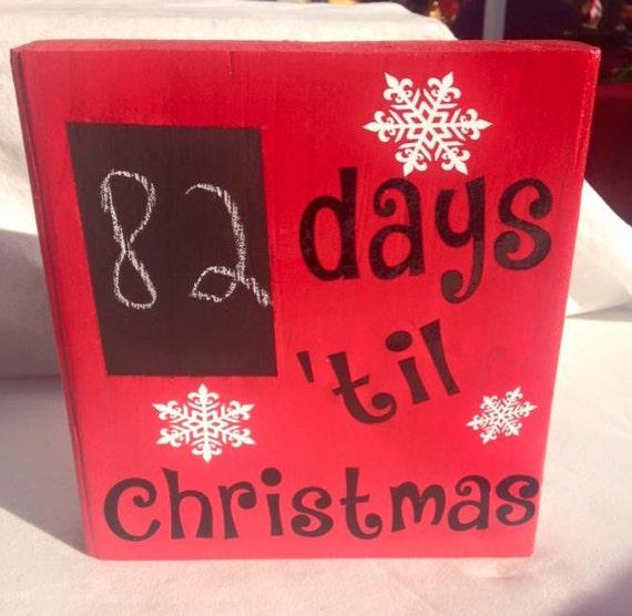 Days til Christmas Chaulk board sign
