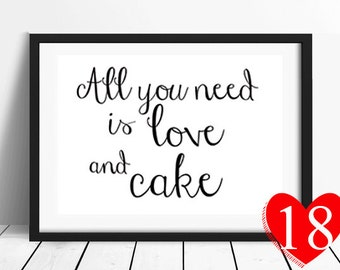 Wedding Sign- All You Need Is Love And Cake