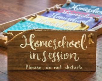 Homeschool In Session door hanger sign